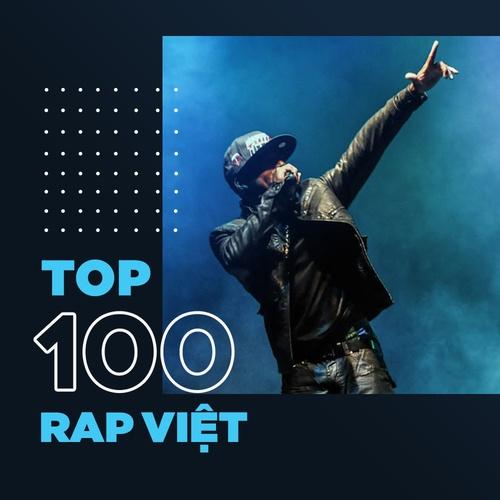 Top 100 nhạc rap Việt