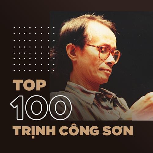 Top 100 nhạc Trịnh