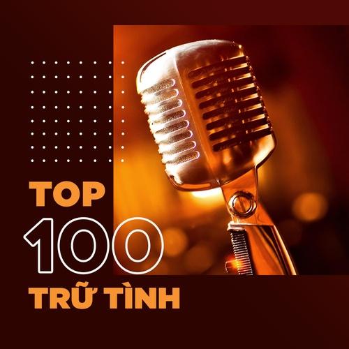 Top 100 nhạc trữ tình